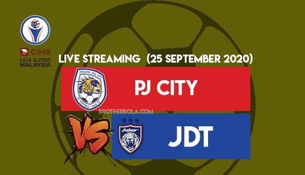 Live Streaming PJ City vs JDT liga Super 25.9.2020