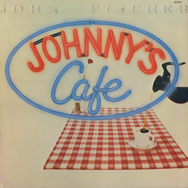 John Fischer Johnny S Cafe