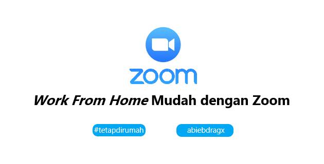 Cara menggunakan Aplikasi Zoom cloud meetings gratis abiebdragx