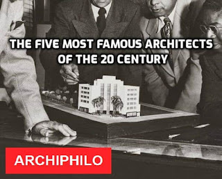 The five most famous architects of the 20 century