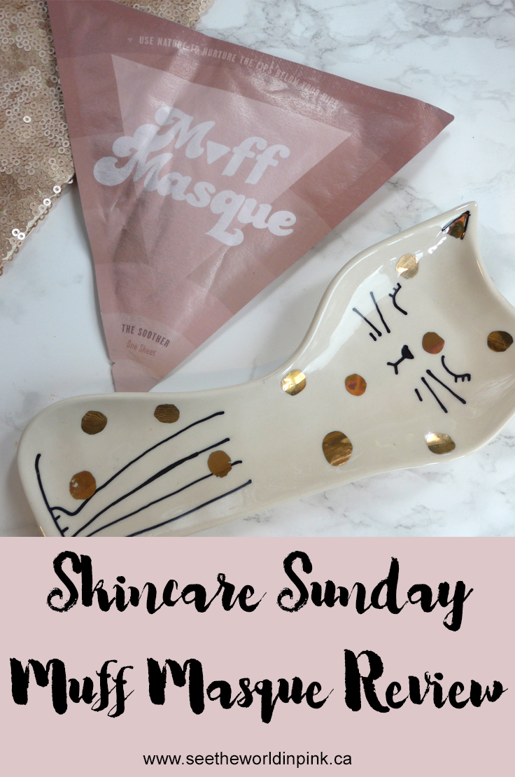 Skincare Sunday - Muff Masque Review