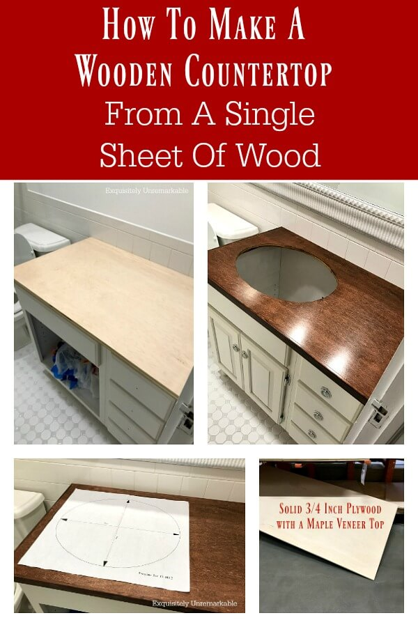 How To Make A Wooden Countertop From A Solid Piece Of Wood Text and photo collage
