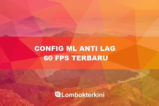 Config ML Anti Lag 60FPS