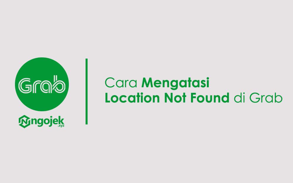 cara mengatasi location not found