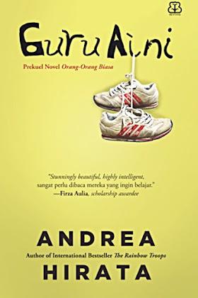 Guru Aini (2020) - Andrea Hirata