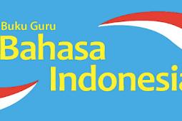 Buku Guru/Siswa Bahasa Indonesia Kelas 12 Kurikulum 2013 Revisi 2018