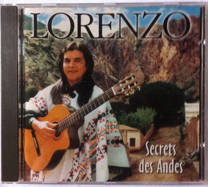 CD - Lorenzo - Secret des Andes