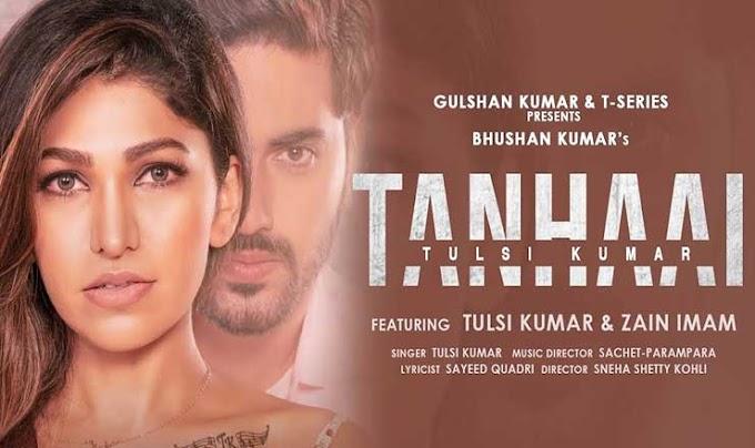 तन्हाई Tanhaai Hindi Lyrics – Tulsi Kumar