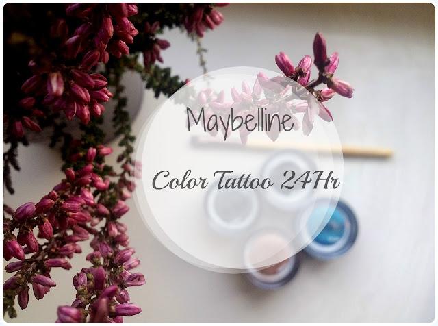 Maybelline Color Tattoo!- Recenzja, czy warto?
