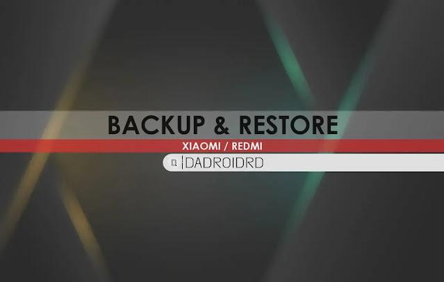 Cara Backup dan Restore Xiaomi / Redmi