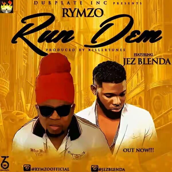 Download  'Run Dem' by Rymzo,