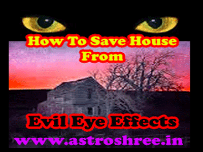 How To Save House From Evil Eye Effects?