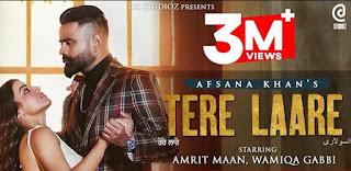 Tere Laare Lyrics Afsana By Khan ft Amrit Maan