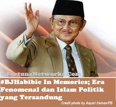 "<img src=""#BJHabibieInMemories/#Indonesia.jpg"" alt=""#BJHabibieInMemories; 'Era Fenomenal dan Islam Politik yang Tersandung' "">"