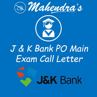 J & K Bank PO Main Exam Call Letter Released