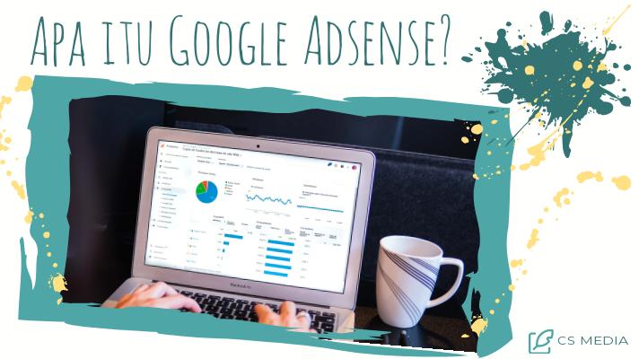 Apa itu Google Ad sense?