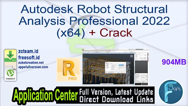 Autodesk Robot Structural Analysis Professional 2022 (x64) + Crack_ ZcTeam
