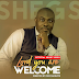 VIDEO: LORD YOU ARE WELCOME - SHEGS | @oosegs