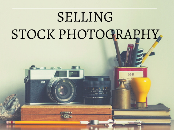 How To Make Money by Selling Stock Photography