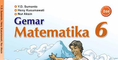 Download Matematika BSE Kelas 6 Lengkap