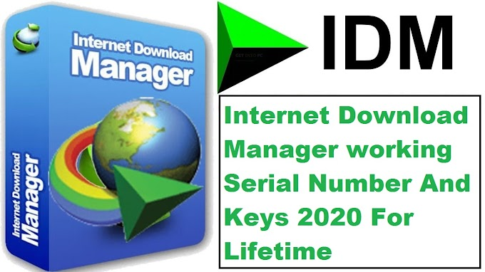 Internet Download Manager Crack With  Serial Number And Keys 2020