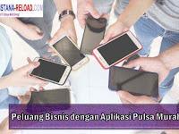 Peluang Bisnis dengan Aplikasi Pulsa Murah