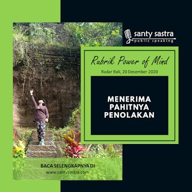 Rubrik Power of Mind Radar Bali : Menerima Pahitnya Penolakan