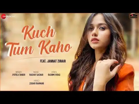 Kuch Tum Kaho Lyrics | Jyotica Tangri Songs | New Hindi Song