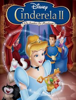 Cinderella 2: Os Sonhos Se Realizam – Dublado