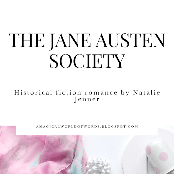 Mini book review: THE JANE AUSTEN SOCIETY - by Natalie Jenner