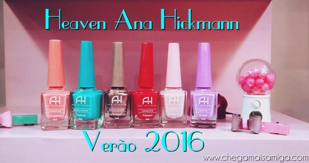 f9fe23edce514 Chega Mais Amiga  Coleção Heaven Ana Hickmann - Verão 2016 ...
