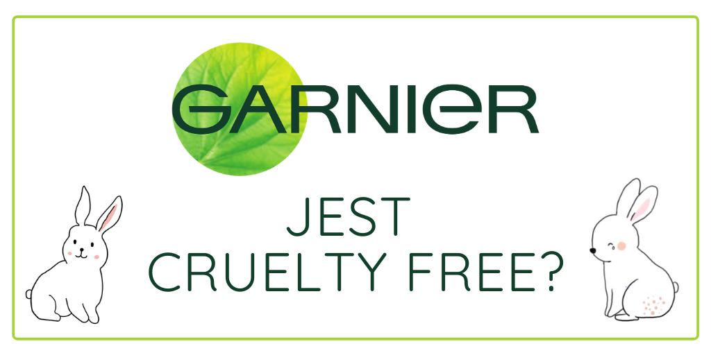 GARNIER JEST CRUELTY FREE? NOWE INFORMACJE 2021