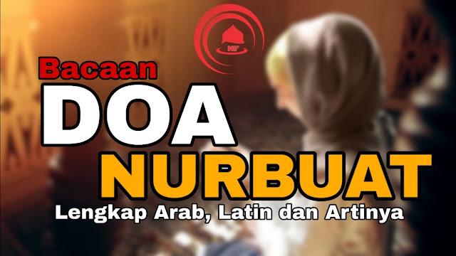 Doa Nurbuat atau Nubuwwah Lengkap Arab Latin Dan Terjemahannya