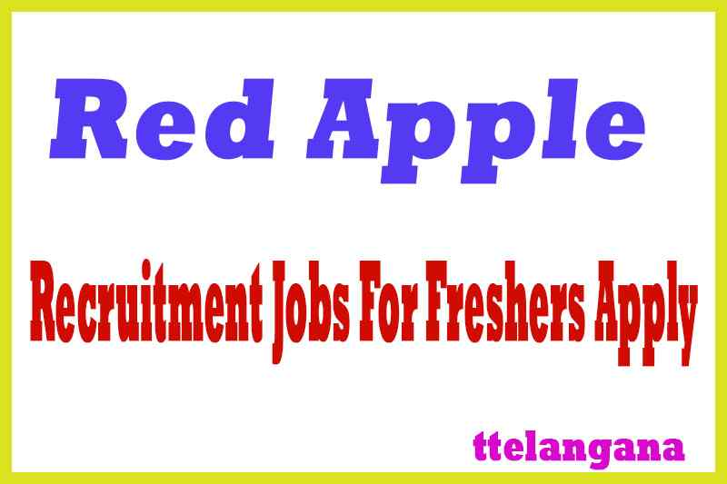 Red Apple Recruitment Jobs For Freshers Apply