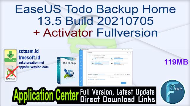 EaseUS Todo Backup Home 13.5 Build 20210705 + Activator Fullversion