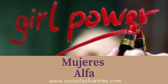 Mi madre y otras mujeres Alfa