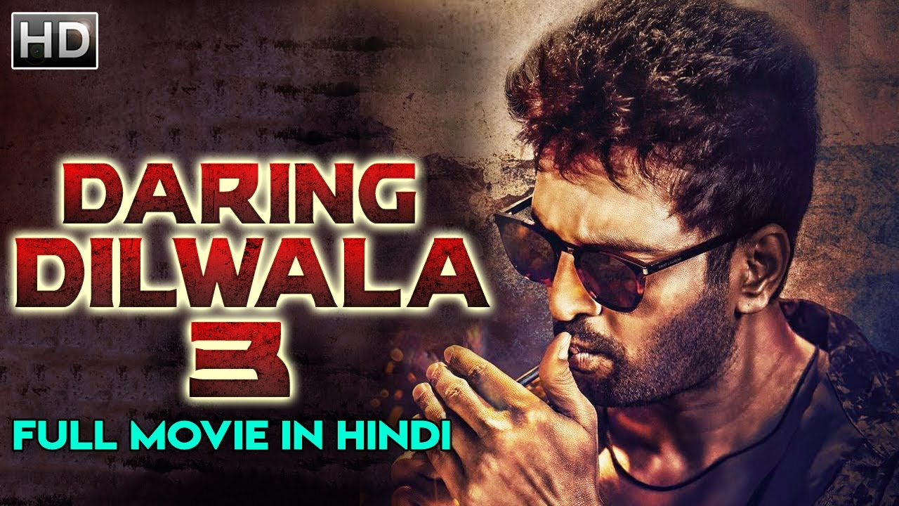 Daring Dilwala 3 2019 Hindi Dubbed 300MB HDRip Download