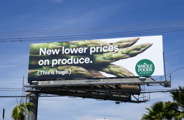 lower prices produce Whole Foods billboard