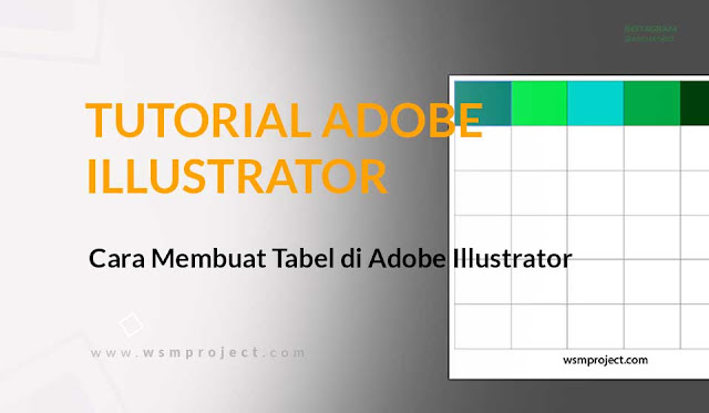 Cara Membuat Tabel di Adobe Illustrator