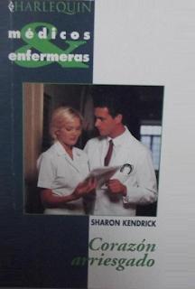 Sharon Kendrick - Corazón Arriesgado
