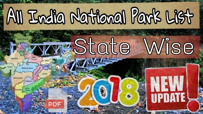 List of National parks of India. State wise list of Indian NP + included union territory