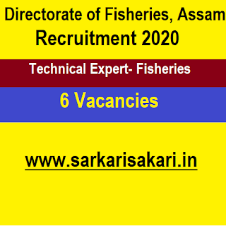 Directorate of Fisheries, Assam Recruitment 2020 - Technical Expert- Fisheries (6 Posts)