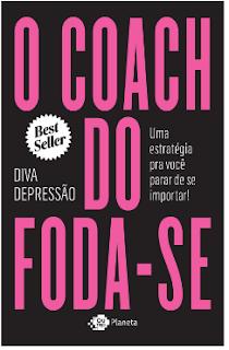 O Coach do Foda se   DivaDepressao pdf