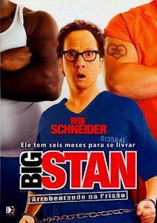 Assistir Big Stan Arrebentando na Prisão Online Dublado