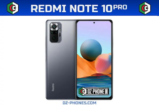 سعر ريدمي نوت 10 برو في الجزائر و مواصفاته Redmi Note 10 Pro Prix Algerie