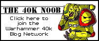 The 40k n00b - Warhammer 40k Blog Network