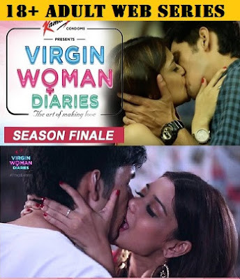 [18+] Virgin Woman Diaries (2018) Hindi All Episodes 480p WEB-DL – 400MB