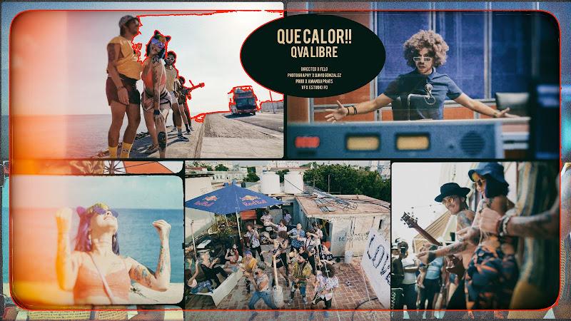 Qva Libre - ¨Que Calor¨ - Videoclip - Director: FELO. Portal Del Vídeo Clip Cubano