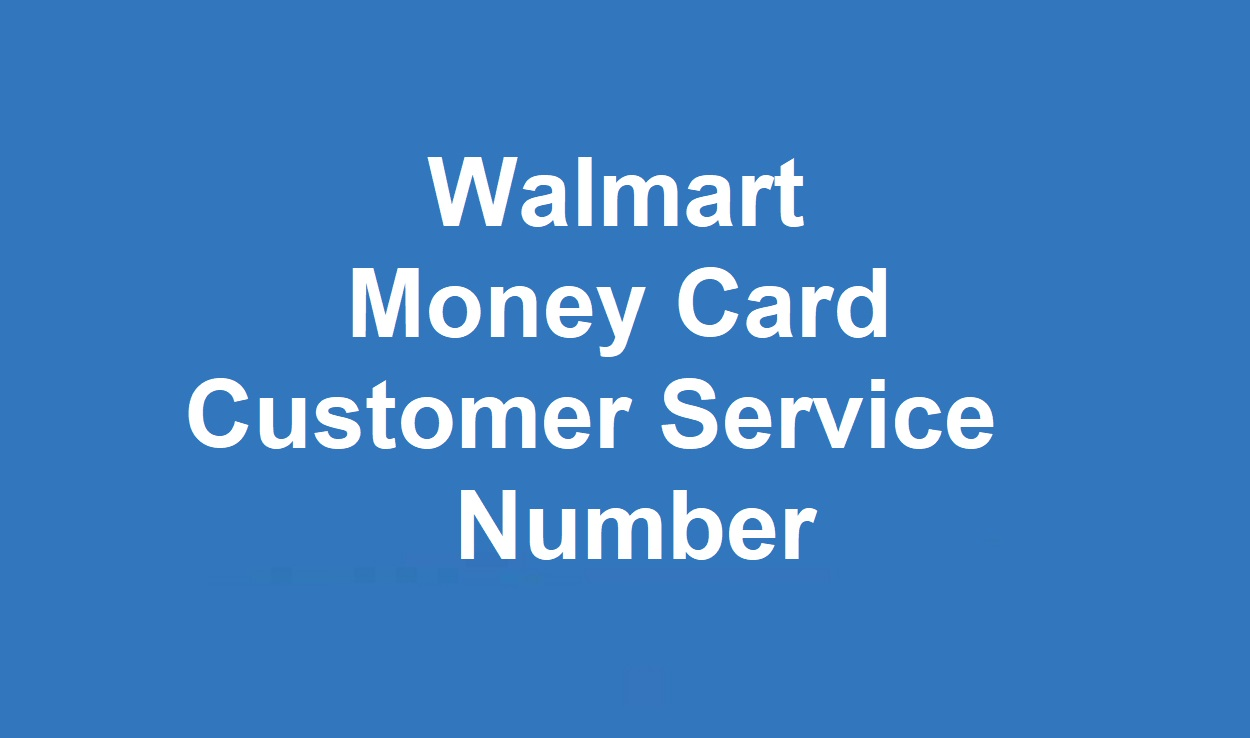 Walmart Money Card Customer Service Number