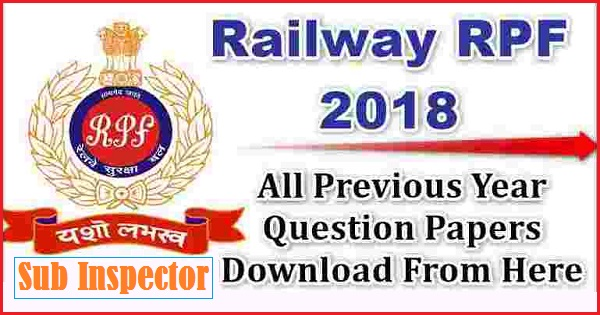 RPF SI all shift Question Paper PDF Download